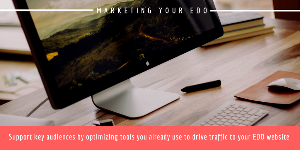Market & Drive Traffic to your EDO Website