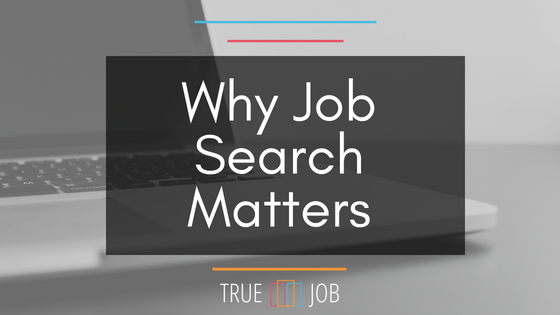 Why Job Search Matters