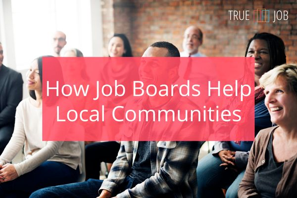 How Job Boards Help Local Communities